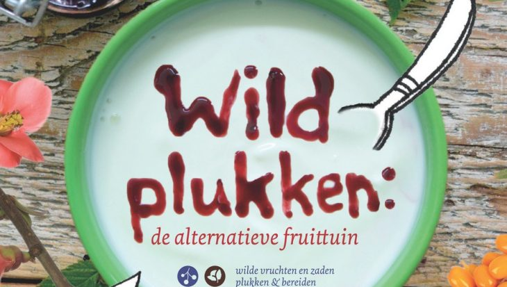 Wildplukken: de alternatieve fruittuin